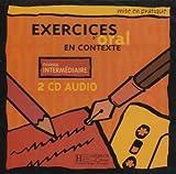 Mise En Pratique: Exercices D'Oral En Contexte, Niveau Intermediaire