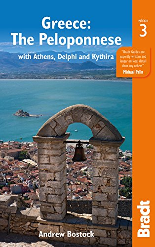 Greece: The Peloponnese: with Athens, Delphi and Kythira (Bradt Travel Guides) (English Edition)