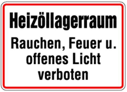 LEMAX® Aufkleber Heizöllagerraum Rauchen, Feuer u. offenes Licht verboten! 200x300mm
