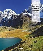 Les plus beaux treks du monde - 24 nouvelles destinations de Jean-Marc Porte
