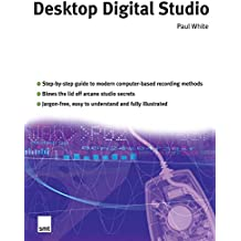 Desktop Digital Studio (Sound on sound) (English Edition)
