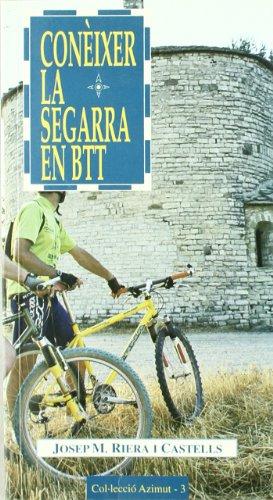 Conèixer la Segarra en BTT (Azimut) por Josep M. Riera i Castells