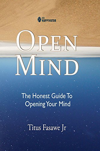 Open Mind: The Honest Guide To Opening Your MInd by [Fasawe, Titus]