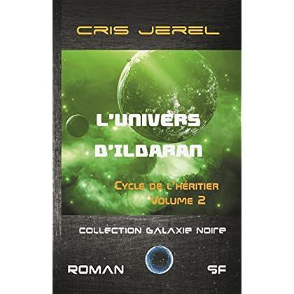 L'Univers d'Ildaran Volume 2: Cycle de l'Héritier