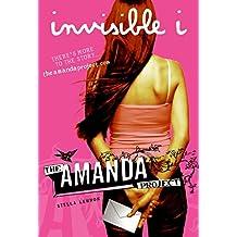 Amanda Project: Book 1: invisible I, The