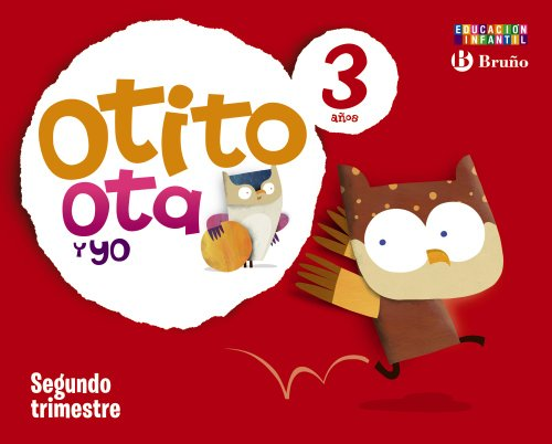 Otito, Ota y yo 3 años Segundo trimestre - 9788421666654