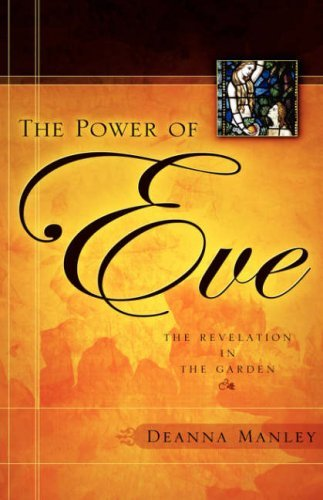 The Power of Eve by Deanna Manley (2006-10-28)