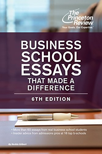 Business School Essays That Made a Difference, 6th Edition (Graduate School Admissions Guides) (English Edition)