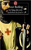 Les enfants du Graal, Tome 2 - Le sang des rois