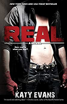Real (The REAL series Book 1) by [Evans, Katy]