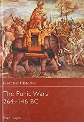 The Punic Wars 264-146 BC (Essential Histories) by Nigel Bagnall (2003-10-23)