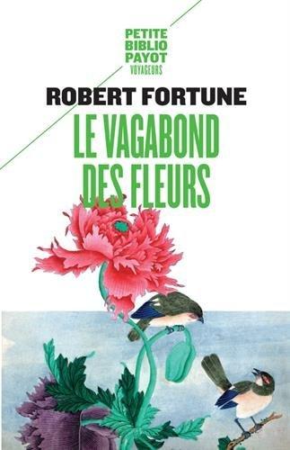 Le Vagabond des fleurs par Robert Fortune