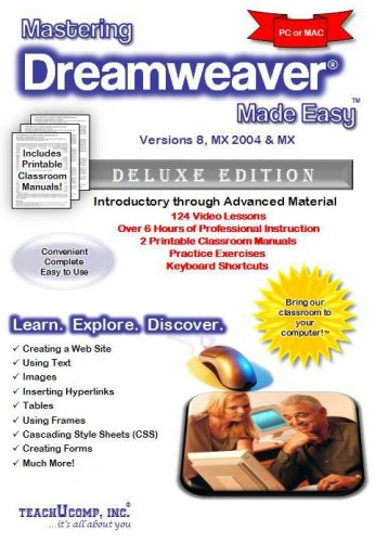 Mastering Dreamweaver Made Easy Training Tutorial v. 8, MX 2004 - How to use Adobe Dreamweaver Video e Book Manual Guide. Even dummies can learn from ... - Advanced material from Professor Joe