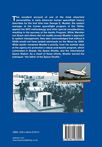 Doing the Impossible: George E. Mueller and the Management of NASA's Human Spaceflight Program (Springer Praxis Books)