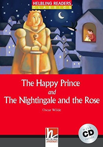 Happy Prince and Nightingale con audio CD. Helbling Readers Red Series Level 1. A1