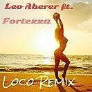 Loco (Remix) [feat. Fortezza]