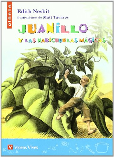 Juanillo Y Las Habichuelas Magicas (Colección Piñata) - 9788431687632 por Edith Nesbit