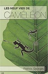 Neuf vies de cameleon (les)