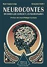 Neurocontes: Histoires  extraordinaires par Saignavongs