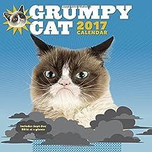 Grumpy Cat: 2017 Wall Calendar (Calendars 2017)