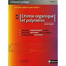 Chimie organique et polymères PC-PC* - 2e année