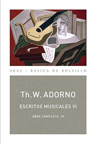 Escritos musicales VI (Básica de Bolsillo - Adorno, Obra Completa)