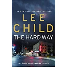 The Hard Way (Jack Reacher) by Lee Child (2006-04-02)