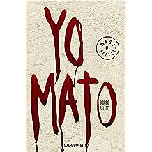 Yo mato (BEST SELLER)