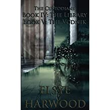 The Custodians: Book IV: The Library, Book V: The Vodnik