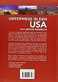 Unterwegs in den USA: Das große Reisebuch - -