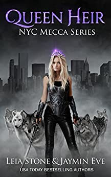 Queen Heir (NYC Mecca series Book 1) by [Eve, Jaymin, Stone, Leia]