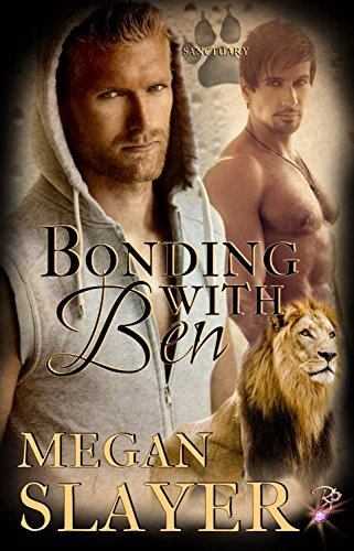 bonding-with-ben-gay-shapeshifter-romance-sanctuary-book-four-by-megan-slayer-english-edition