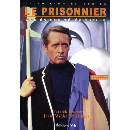 Le Prisonnier : Une énigme télévisuelle