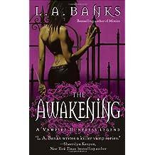 The Awakening (Vampire Huntress Legend)