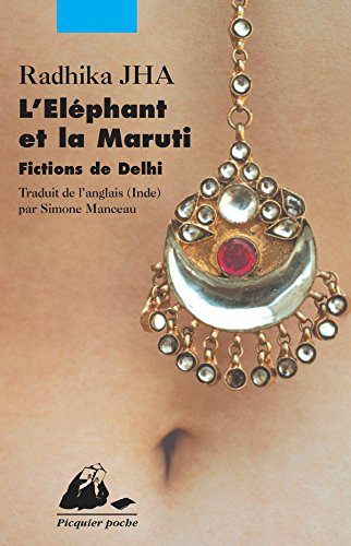 lelephant-et-la-maruti-fictions-de-delhi-picquier-poche-french-edition
