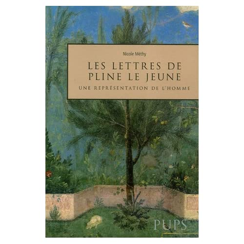 Les lettres de Pline le Jeune : Une représentation de l'homme