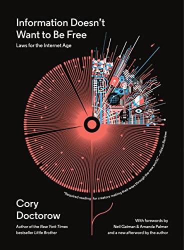 Information Doesn't Want to Be Free: Laws for the Internet Age (Dmi-bogen)
