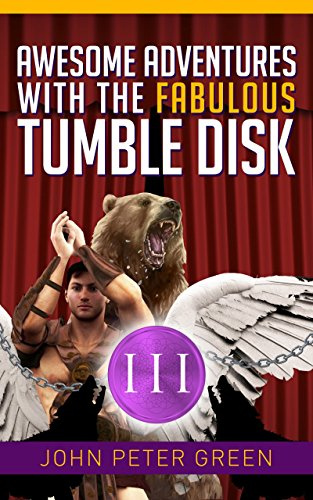 AWESOME ADVENTURES [III] WITH THE FABULOUS TUMBLE DISK: THE ELKS IN THE...