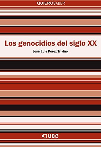 Genocidios del siglo XX, Los (Quiero saber)