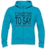 Photo de If You Don't Have Anything Nice To Say Slogan Mens Zipper Hoodie par Styleart