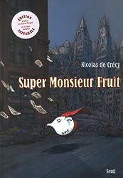 Super Monsieur Fruit