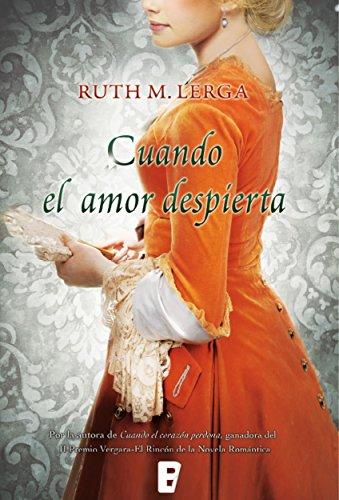 Cuando el amor despierta por Ruth M. Lerga