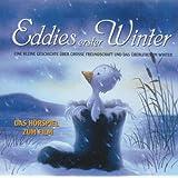Eddies erster Winter - Das Hörspiel zum Film