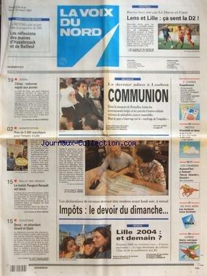 VOIX DU NORD (LA) [No 16400] du 09/03/1997 - LE DERNIER ADIEU A LOUBNA EN BELGIQUE - LILLE 2004 - ET DEMAIN - LES SPORTS - ATHLETISME - RALLYE DES GEANTS - PRES DE 5000 MARCHEURS POUR L'EMPLOI A LILLE - CHIRAC - REDONNER ESPOIR AUX JEUNES - LES SPORTS - FOOT par Collectif
