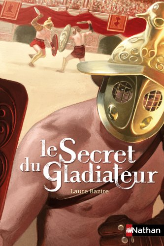 Le secret du gladiateur
