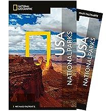 National Geographic Reiseführer USA-Nationalparks: Reisen in die USA-Nationalparks mit Karte, Geheimtipps und allen Sehenswürdigkeiten wie Acadia, ... Arches und Everglades. (NG_Traveller)