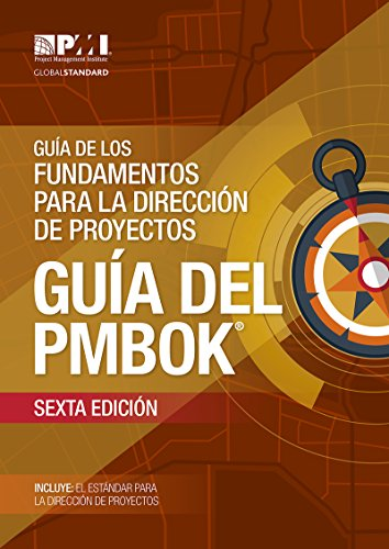 A Guide to the Project Management Body of Knowledge (PMBOK® Guide)–Sixth Edition (SPANISH) por Project Management Institute