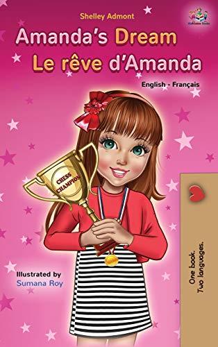 Amanda's Dream Le rêve d'Amanda: English French Bilingual Book (English French Bilingual Collection)