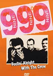 999 - Feelin' Alright With The Crew [1984] [DVD]