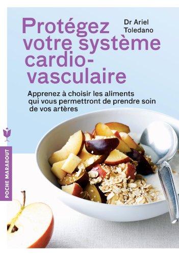 Protégez votre système cardio-vasculaire (Poche)